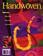 Handwoven Magazine. Step into the world of weaving with Handwoven magazine, the best weaving magazine on the market! Discover incredible weaving projects and patterns, and weave them yourself with help from step-by-instructions from the experts.